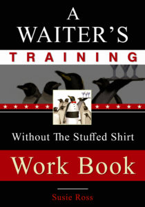 A Waiter's Training Without The Stuffed Shirt: Work Book Cover