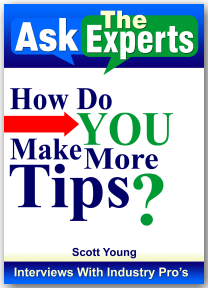 How Do You Make More Tips by Scott Young