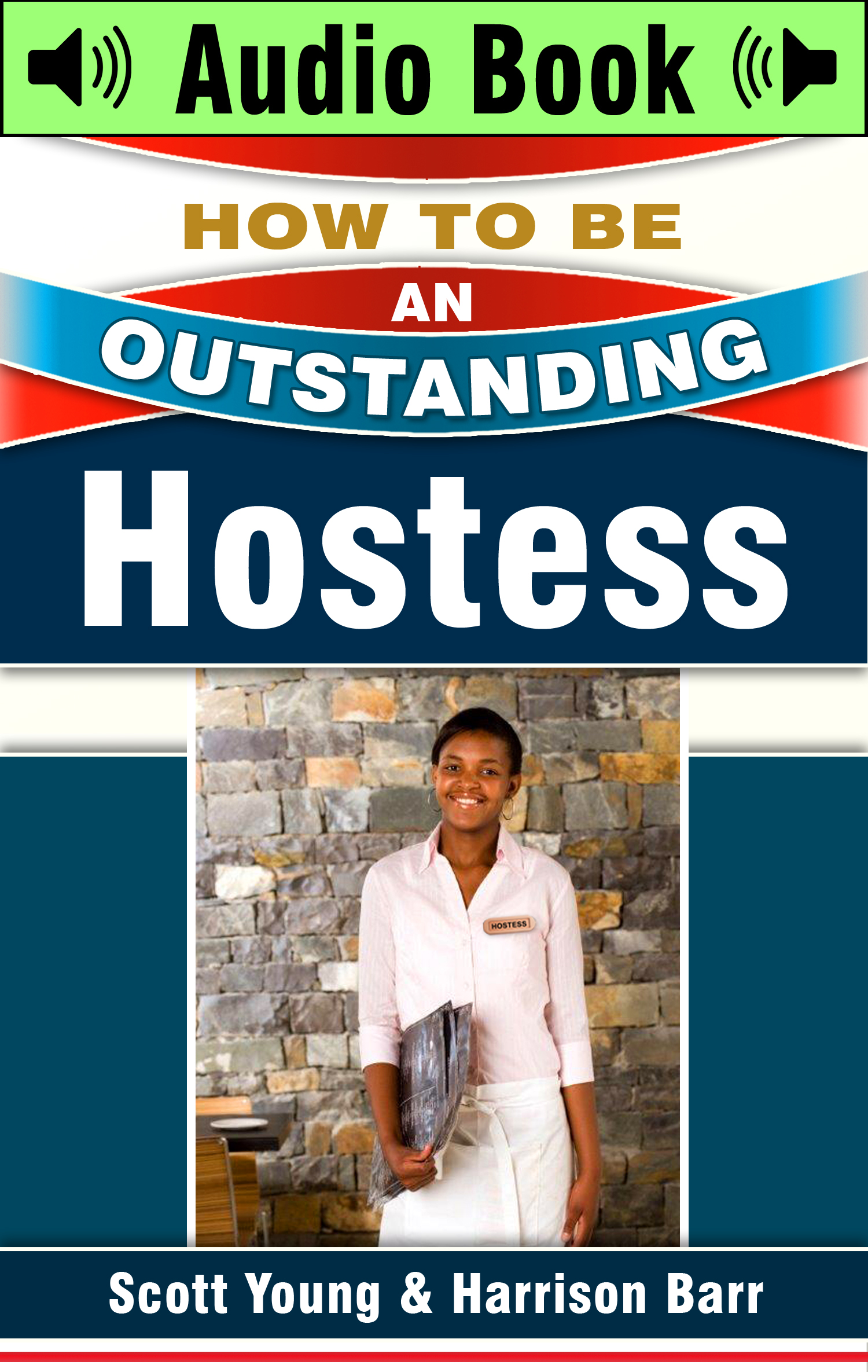 Audio book How To Be An Outstanding Hostess: Audio Book Authors Scott Young & Harrison Barr